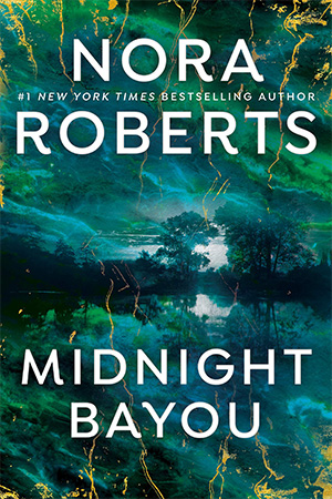 A media noche (Midnight Bayou) de Nora Roberts