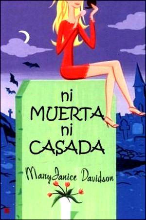 Ni Muerta - Mary Janice Davidson