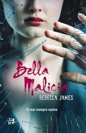 Bella Malicia de Rebecca James