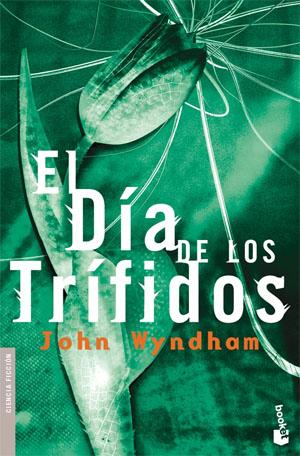 El día de los trífidos por John Wyndhom