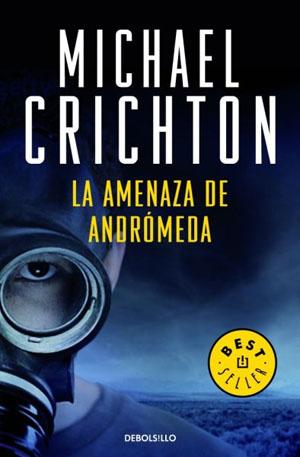 La Amenaza de Andromeda de Michael Crichton
