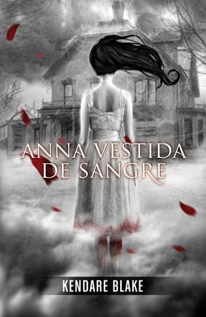 Anna vestida de sangre de Kendare Blake
