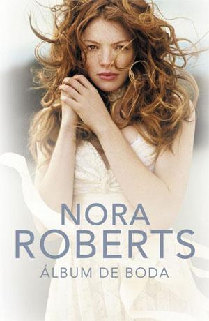 Álbum de Boda por Nora Roberts