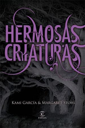 Hermosas Criaturas de Kami García & Margaret Stohl