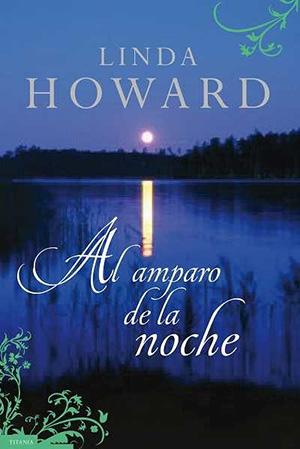 al amparo de la noche linda howard