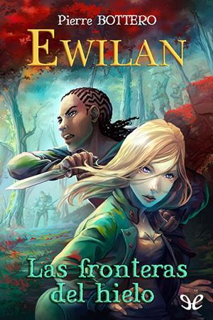 Ewilan - Las fronteras de hielo