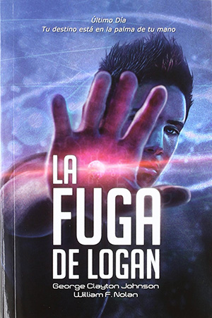 La fuga de Logan de William F. Nolan y George Clayton Johnson