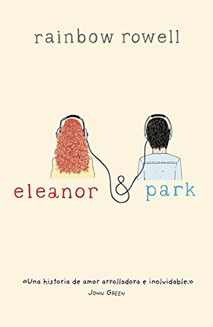 Eleanor y Park de Rainbow Rowell