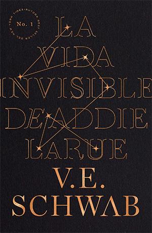 La Vida Invisible de Addie LaRue de V.E. Schwab