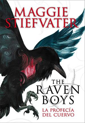 The Raven Boys 01 - La profecía del cuervo de Maggie Stiefvater