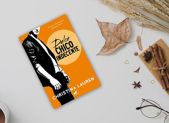 Dulce chico indecente (Wild Seasons 01) de Christina Lauren