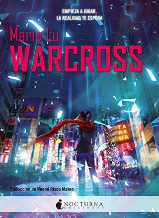 Warcross de Marie Lu