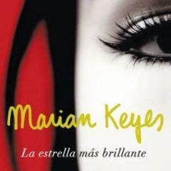 La Estrella Más Brillante de Marian Keyes